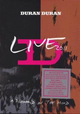 Duran Duran - Live 2011:A Diamond In The Mind (Deluxe Edition)